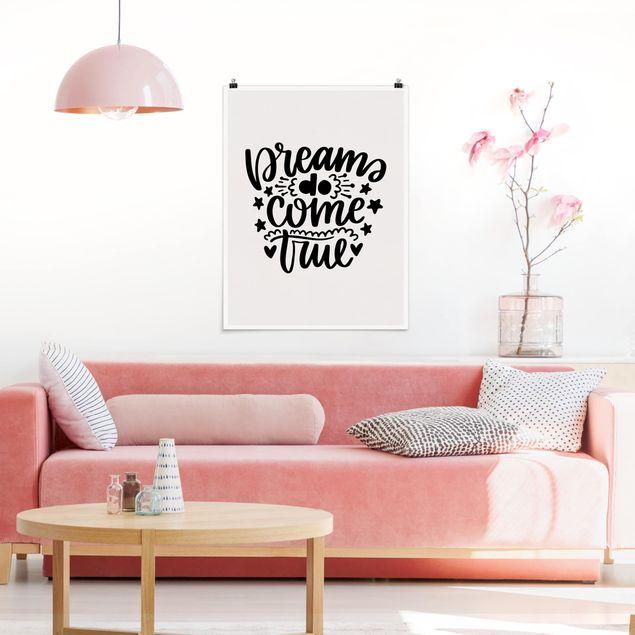 Poster - Dreams do come true - Hochformat 3:4