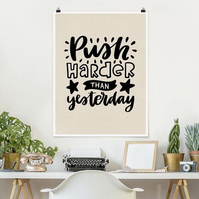 Poster - Push harder than yesterday - Hochformat 3:4