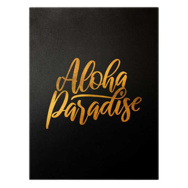 Leinwandbild Gold - Gold - Aloha Paradise auf Schwarz - Hochformat 3:4