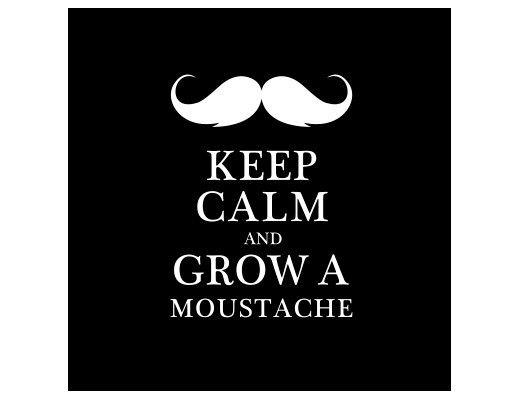 Fenstersticker No.YK26 Keep Calm and Grow a Moustache II - Milchglasfolie