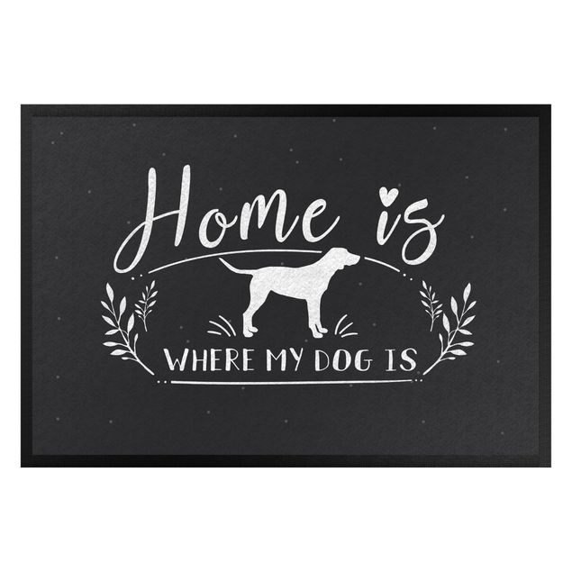 Fußmatte - Home is where my dog is