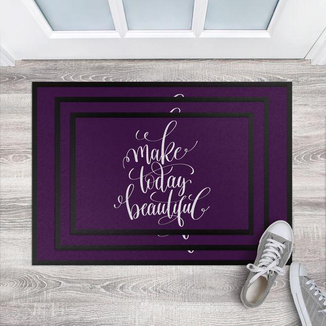 Fußmatte - Make today beautiful