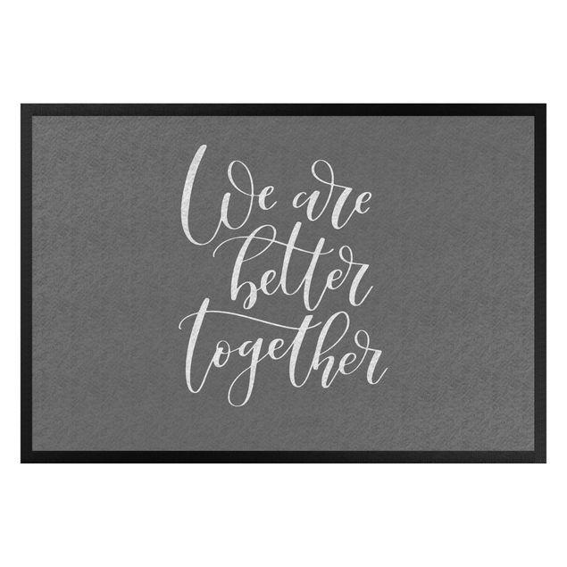 Fußmatte - We are better together