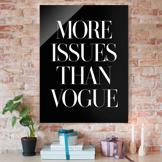 Glasbild - More issues than Vogue - Hochformat 4:3