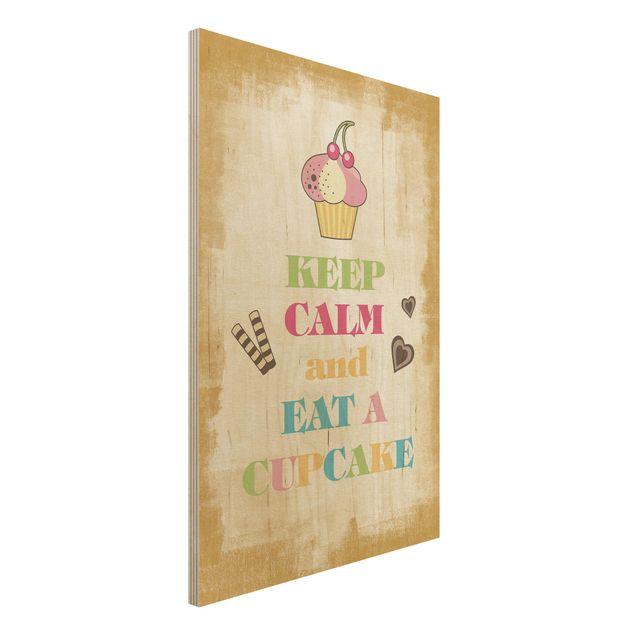 Holzbild Küche - No.EV71 Keep Calm And Eat A Cupcake Bunt - Hoch 2:3