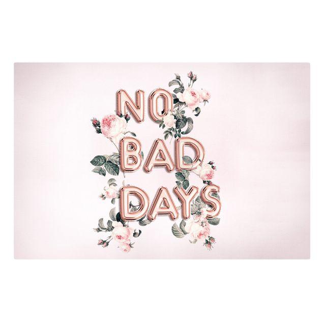 Leinwandbild - No Bad Days - Querformat 3:2