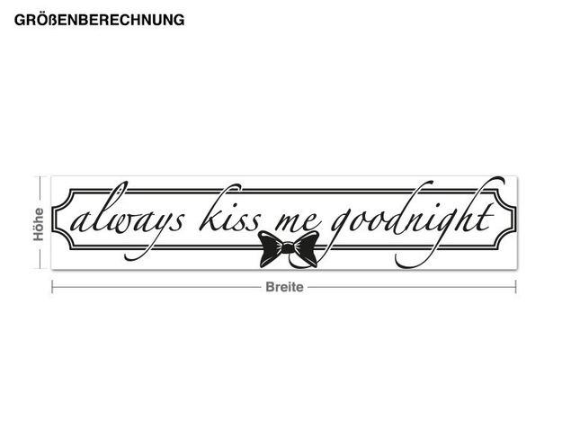Wandtattoo Always kiss...
