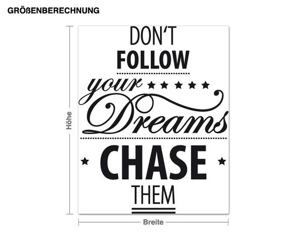 Wandtattoo Chase your Dreams