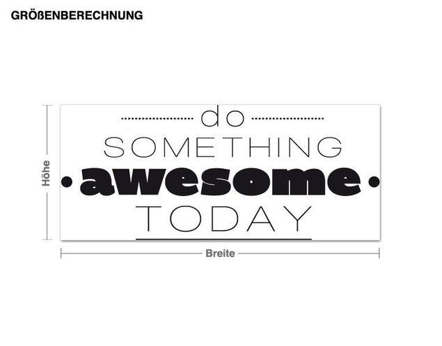 Wandtattoo Do something awesome