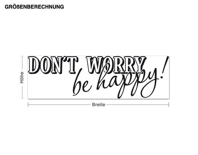 Wandtattoo Don't worry!