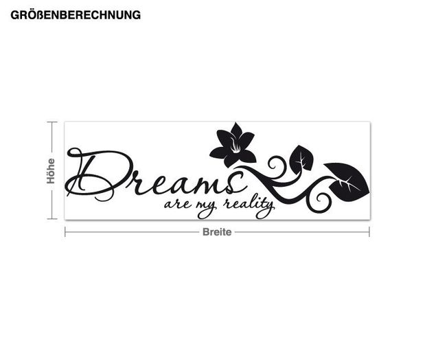 Wandtattoo Dreams are my reality