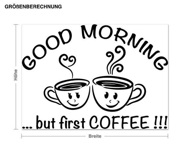 Wandtattoo First coffee...!