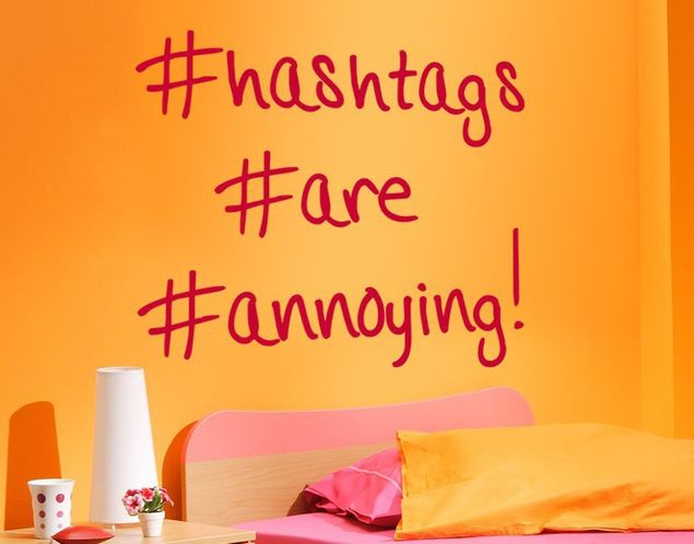 Wandtattoo hashtags are annoying!