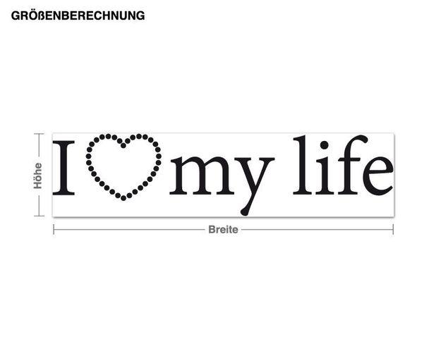 Wandtattoo I Love my Life