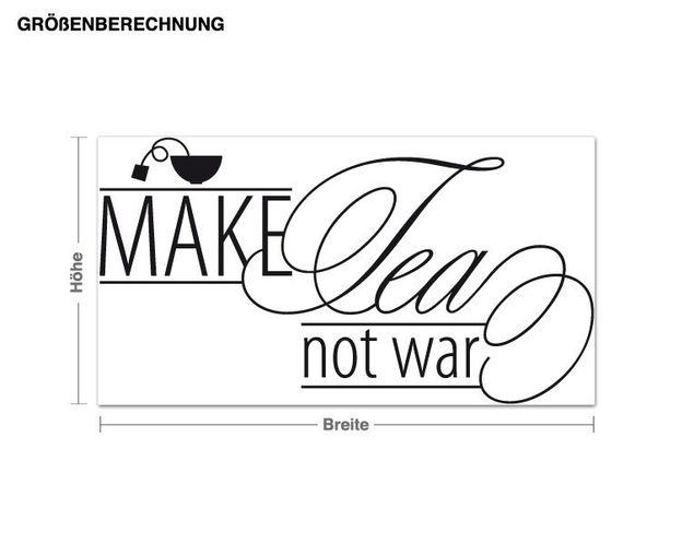 Wandtattoo Make Tea not War