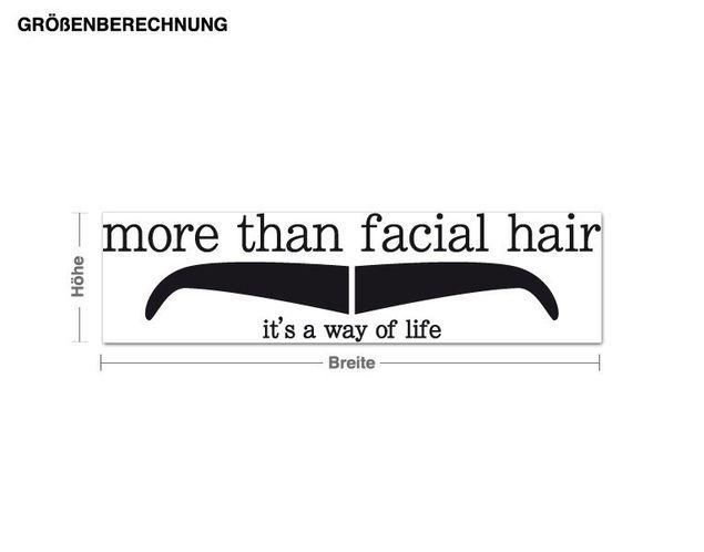 Wandtattoo More than facial hair