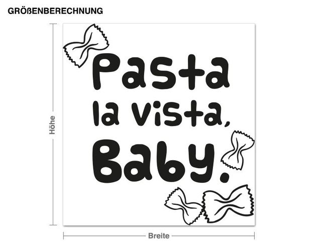 Wandtattoo Pasta la Vista