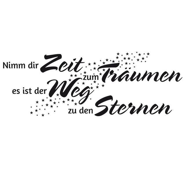 Wandtattoo Spruch - Nimm dir Zeit zum Träumen es ist der Weg zu den Sternen
